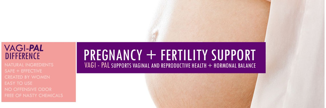 Vagi-Pal Help Fertility and Hormonal Challenges